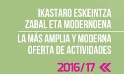 La más amplia y moderna oferta de actividades 2016-2017